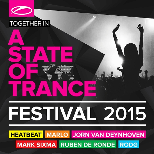 A State Of Trance Festival 2015 (Mixed by Heatbeat, MaRLo, Jorn van Deynhoven) (2015)