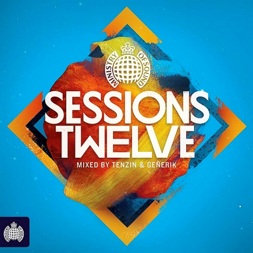 Ministry Of Sound: Sessions Twelve (Mixed By Tenzin And Generik) (2015)