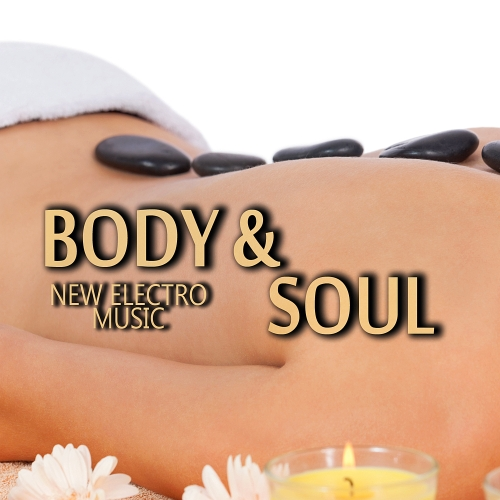 Body & Soul New Electro Music (2015)