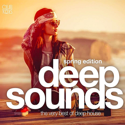 Deep Sounds The Very Best Of Deep House (Spring Edition) (2015)
