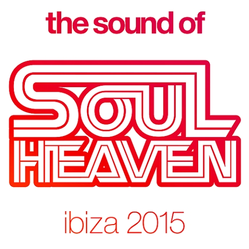 The Sound Of Soul Heaven Ibiza (2015)