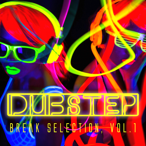 Dubstep (Break Selection Vol 1) (2015)