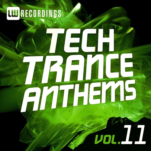 Tech Trance Anthems, Vol. 11 (2015)