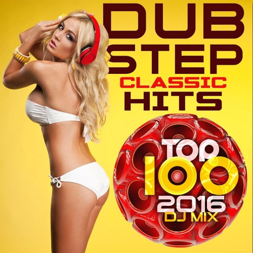 Dubstep Classic Hits Top 100 (2016) DJ Mix