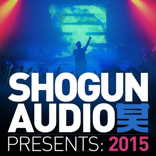 Shogun Audio Presents (2015)