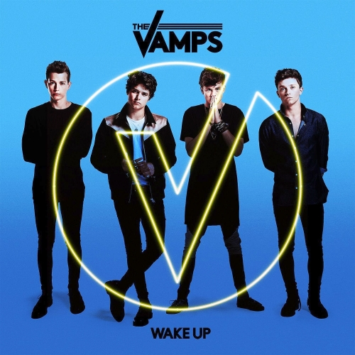 The Vamps - Wake Up (Deluxe) (2015)