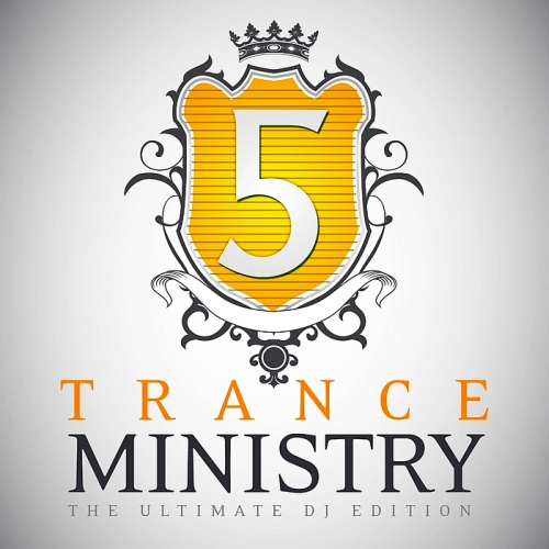 Trance Ministry Vol 5 (The Ultimate DJ Edition) (2015)