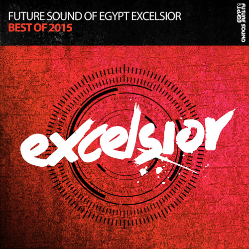 Future Sound Of Egypt Excelsior Best Of (2015)