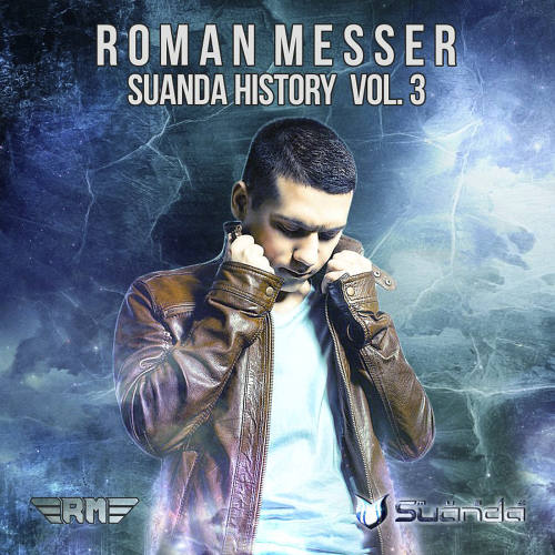 Suanda History Vol 3 Mixed By Roman Messer (2015)