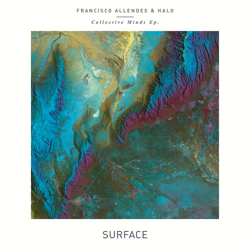 Francisco Allendes - Collective Minds EP (2015)