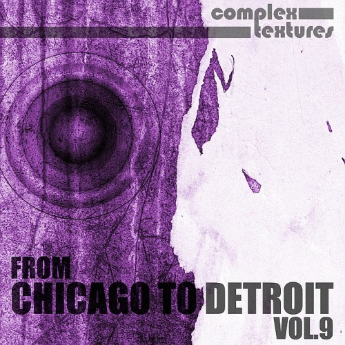 From Chicago to Detroit, Vol. 9 (2015)