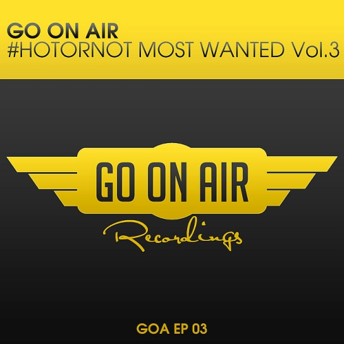 Go On Air HOTORNOT Most Wanted Vol 3 (2015)