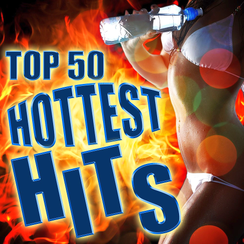 Top 50 Hottest Hits Pressure (2015)