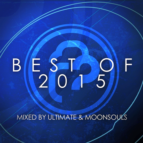Infrasonic The Best Of 2015 (Mixed By Ultimate and Moonsouls)