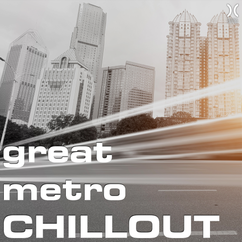 Great Metro Chillout (2016)