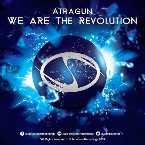 Atragun - We Are The Revolution (2016)