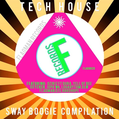 Tech Sway Boogie House Compilation (2016)