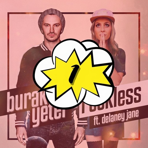 Burak Yeter Feat. Delaney Jane - Reckless (2016)