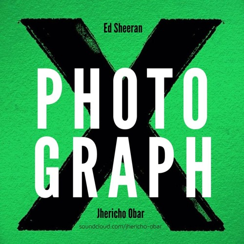 Ed Sheeran - Photograph (2014)