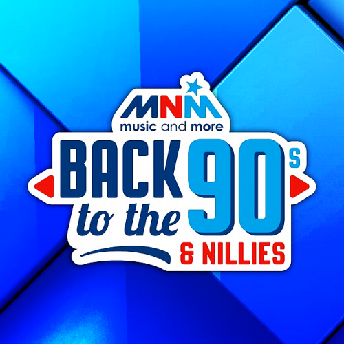 MNM Back To The 90s And 00s The Nillies Edition (2016)