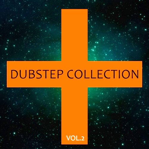 Dubstep Collection, Vol. 2 (2016)