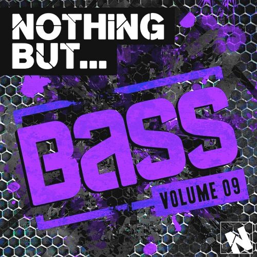 Nothing But Bass Vol 9 (2016)