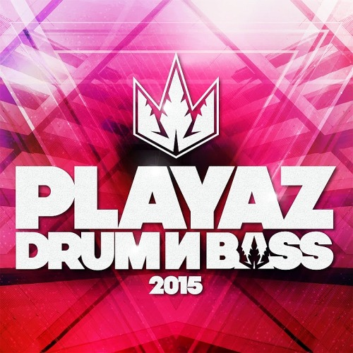 Playaz Drum And Bass (2015)