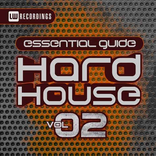 Essential Guide: Hard House Vol.2 (2016)
