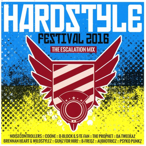 Hardstyle Festival (The Escalation Mix) (2016)