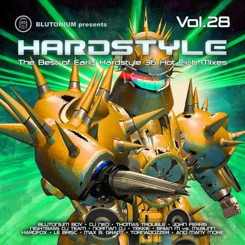 Hardstyle Vol 28 The Best Of Early Hardstyle (2016)