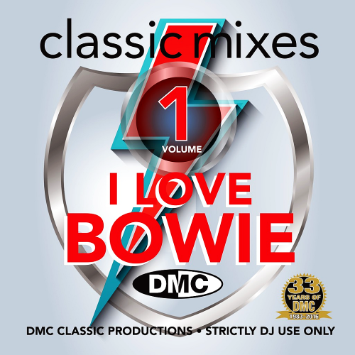 DMC Classic Mixes - I Love Bowie 1 (2016)