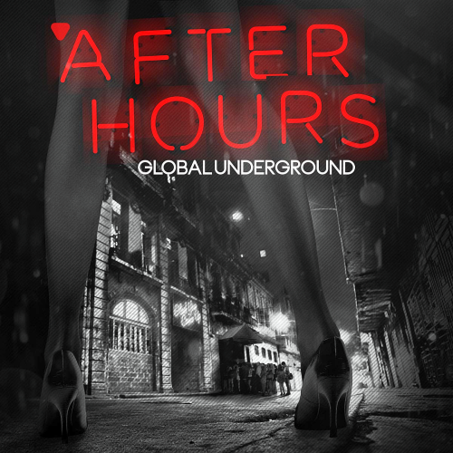 Global Underground After Hours CD2 (2016)
