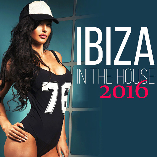 Ibiza In The House (2016)