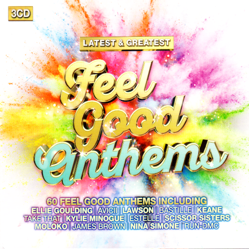 Latest & Greatest Feelgood Anthems (2016)