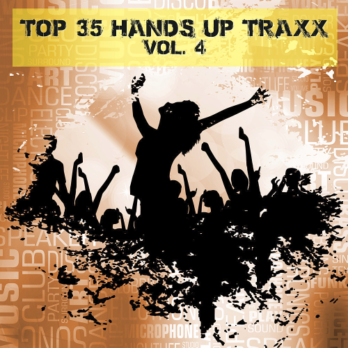 Top 35 Hands Up Traxx Vol 4 (2016)