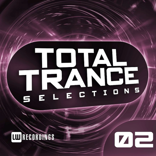 Total Trance Selections Vol 02 (2017)
