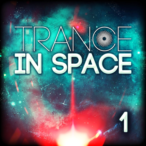 Trance In Space 1 (2017)